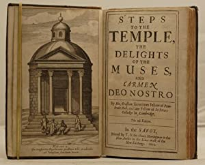 Steps to the Temple, the Delights of the Muses, and Carmen Deo Nostro. The 2d Edition.: Crashaw, ...
