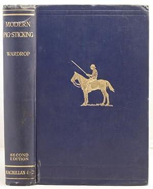 Modern Pig-Sticking: Wardrop, A.E.