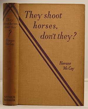 They Shoot Horses Don't They?: McCoy, Horace