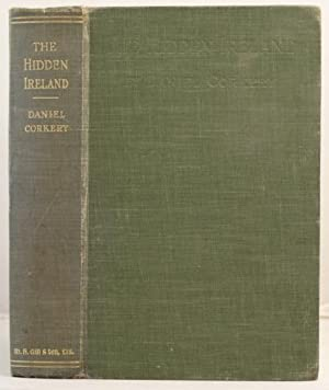 The Hidden Ireland. A study of Gaelic Munster in the eighteenth century