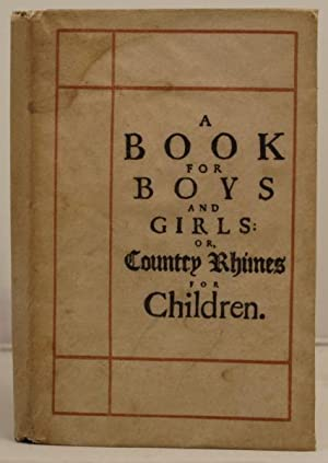 A Book for Boys and Girls; or, country rhymes for children.: Bunyan, John