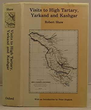 Visits to High Tartary, Yarkand and Kashgar.