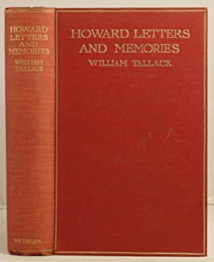 Howard Letters and Memories.: Tallack, William