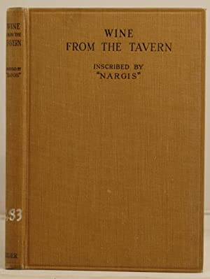 Wine from the Tavern inscribed by Nargis pupil of Inayat Khan: Nargis