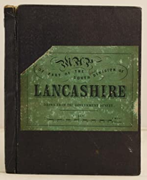 Map of Part of the South Division of Lancashire drawn from the government survey