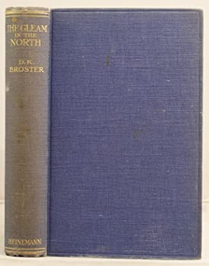 The Gleam in the North: Broster, D.K.