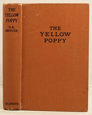 The Yellow Poppy: Broster, D.K.