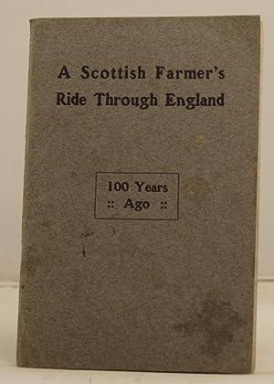 A Scottish Farmer's Ride through England 100 Years ago: Blaikie, Andrew