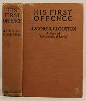 His First Offence: Clouston, J. Storer