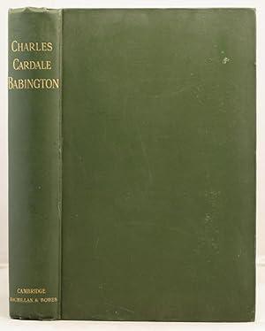 Memorial Journals and Botanical Correspondenceof Charles Cardale Babington: Babington, Charles ...
