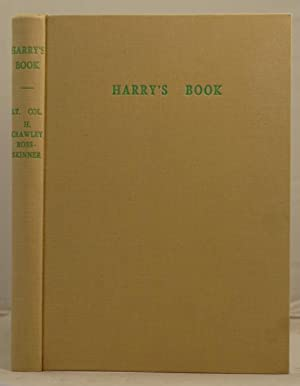 Harry's Book 1896-1972: Ross-Skinner, H. Crawley