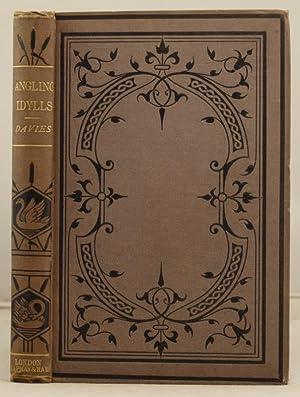 Angling Idylls: Davies, G. Christopher