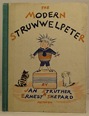 The Modern Struwwelpeter: Struther, JanShepard, Ernest