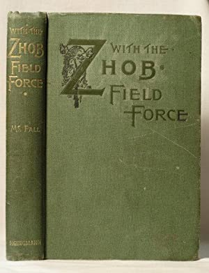 With the Zhob Field Force 1890: Captain Crawford McFall