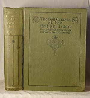 The Golf Courses of the British Isles: Bernard Darwin