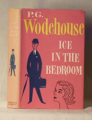 Ice in the Bedroom: P. G. Wodehouse