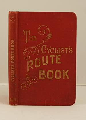 The Cyclists' Route Bookfor Great Britain and Ireland .: Spurrier W. J.