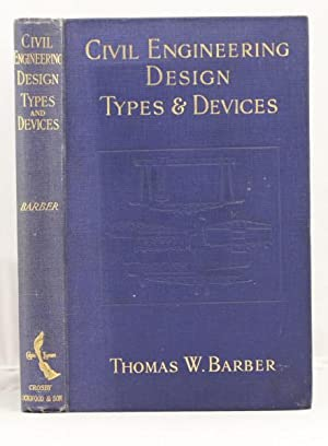 Civil Engineering Design Types and Devices: Berber T. W.
