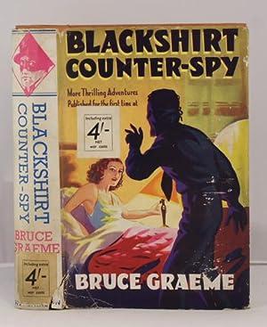 Blackshirt Counter-Spy: Graeme Bruce
