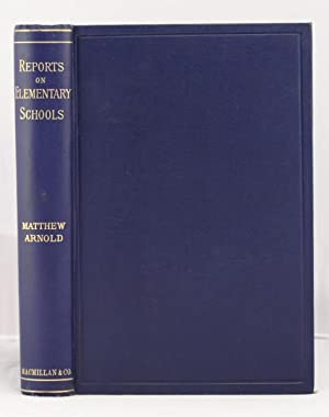 Reports on Elementary Schools 1852-1882: Arnold Matthew