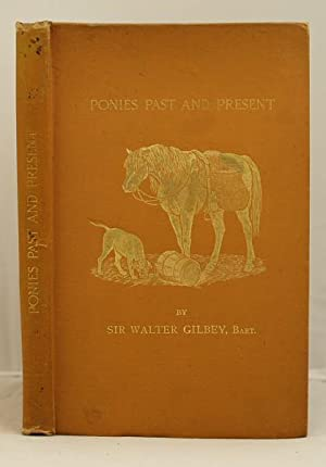 Ponies Past and Present: Gilbey Walter