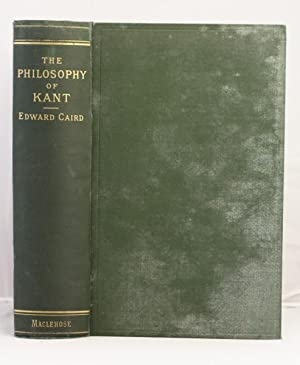 A Critical Account of the Philosophy of Kant with an historical introduction: Caird Edward