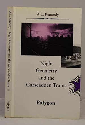 Night Geometry and the Garscadden Trains: Kennedy A. L.