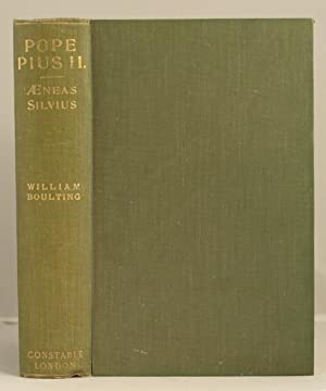 Aeneas Silvius (Enea Silvio de Piccolomini - Pius 11) Orator, man of letters, statesman, and Pope.:...