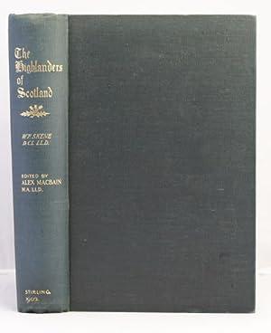 The Highlanders of Scotland: Skene William J.
