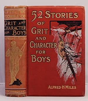 Fifty-Two Stories of Grit and Character for: Miles Alfred H.