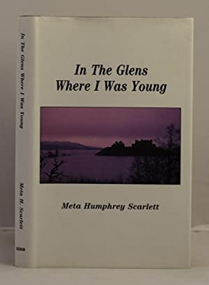In the Glens Where I Was Young: Scarlett Meta Humphrey
