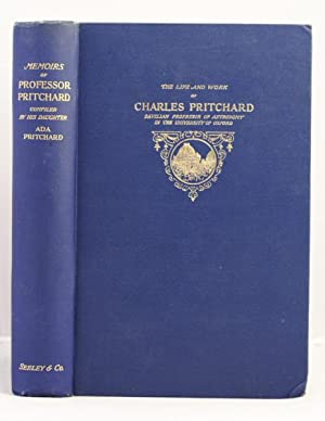 Charles Pritchard late Savilian Professor of Astronomy in the University of oxford. Memoirs of his ...