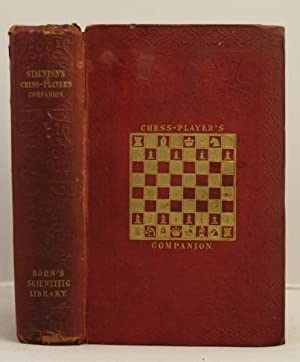 The Chess-Players Companion; comprising a new treatise on odds and a collection of games etc etc: ...