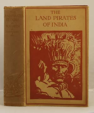 The Land Pirates of India: Hatch W. J.