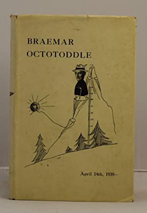 Braemar Octotoddle A.D. 1939 Friday, April 14, to Sunday April 16. Faithfully recorded.