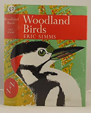 Woodland Birds (New Naturalist): Simms Eric.
