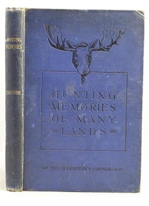 Hunting Memories of Many Lands: Esmonde Thomas H. Grattan