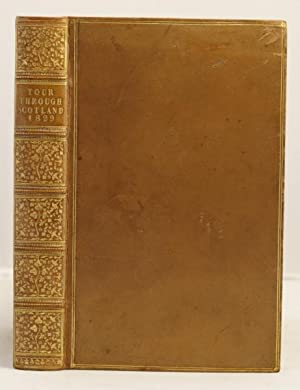 Journal of a Tour through the Highlands of Scotland during the summer of MDCCCXX1X: Botfield Beriah