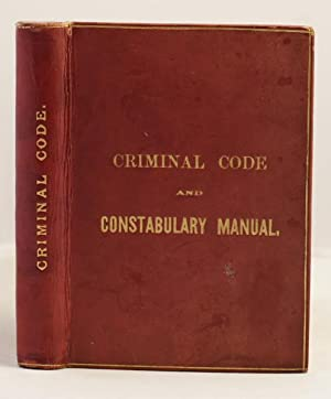 A Criminal Code and Constabulary Manual for British Guiana: Fancis Claude