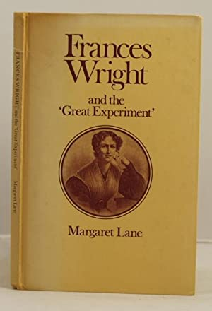 "Frances Wright and the ""Great Experiment"".: Lane, Margaret"