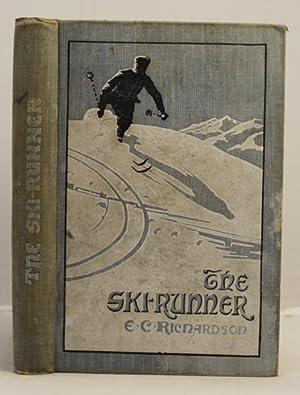 The Ski-Runner: Richardson, E.C.
