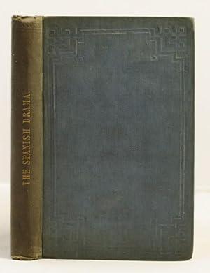 The Spanish Drama. Lope de Vega and Calderon.: Lewes, G.H.