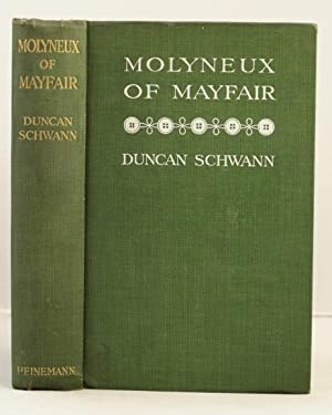 Molyneux of Mayfair: Schwann Duncan