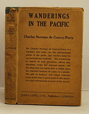Wanderings in the Pacific.: de Courcy-Parry, Charles Norman