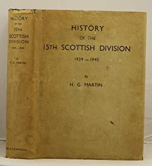 The history of the 15th Scottish Division: Martin, H.G.
