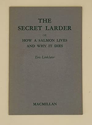 The Secret Larder or how a salmon lives and why it dies