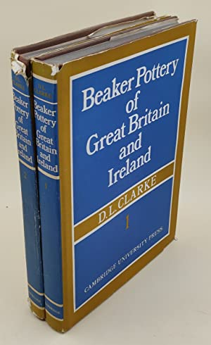 Beaker Pottery of Great Britain and Ireland
