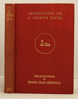 Observations on a Salmon River: Griswold, F. Gray