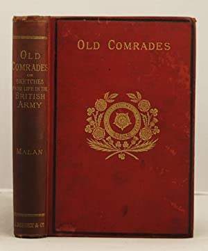 Old Comrades, or Sketches from Life in: Malan, C.H.
