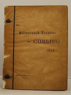 The Kilmarnock Treatise on Curling, 1828.
